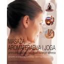Masaža, aromaterapija i joga