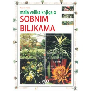 Mala velika knjiga o sobnim biljkama