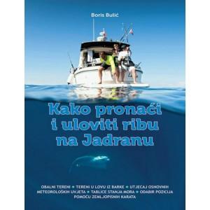 Kako pronaći i uloviti ribu na Jadranu