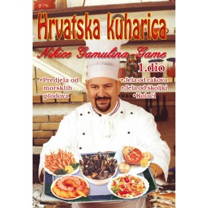 Hrvatska kuharica Nikice Gamulina 1.dio