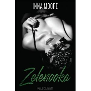 Zelenooka - Inna Moore