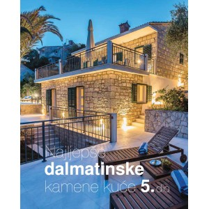 Najljepše dalmatinske kamene kuće 5. dio