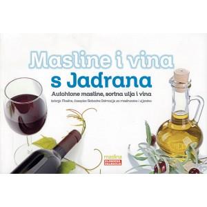 Masline i vine s Jadrana