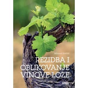 Rezidba i oblikovanje vinove loze