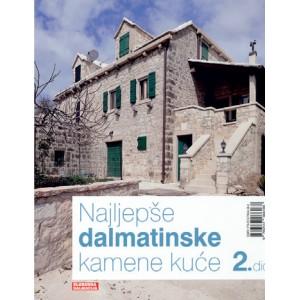Najljepše dalmatinske kuće 2. dio