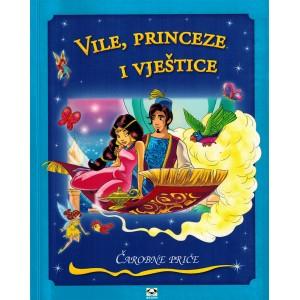 Vile, princeze i vještice